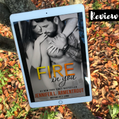 Cover to Cover Book Blog Kat Snark covertocoverlit Book Blogger Book blog reader reading Fire in You by Jennifer L. Armentrout