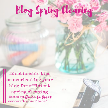 12 actionable tips on overhauling your blog for efficient spring cleaning