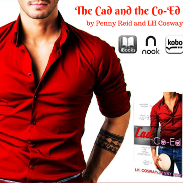 The Cad and the Co-Ed Review by Penny Reid and LH Cosway