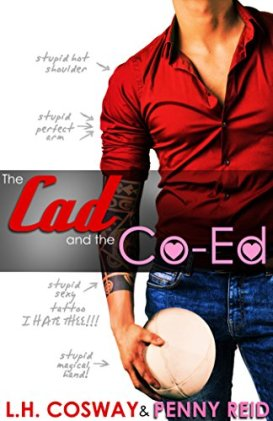 The Cad and the Co-Ed Review by LH Cosway and Penny Reid