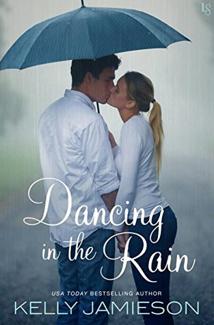 Dancing in the Rain by Kelly Jamieson Cover to Cover book blog