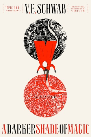 A Darker Shade of Magic by V.E. Schwab Top Ten Tuesday Series I've Been Meaning to Start But Haven't on Cover to Cover book and Blogging blog by Kat Snark