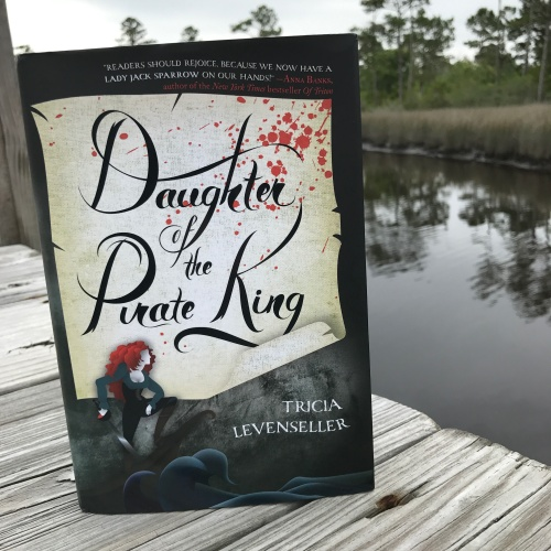Daughter of the Pirate King by Tricia Levenseller on Cover to Cover Book and Blogging Blog by Kat Snark