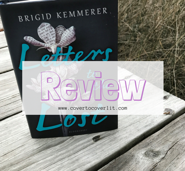 Letters to the Lost by Brigid Kemmerer Review on Cover to Cover Book and Blogging Blog by Kat Snark