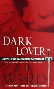 Dark Lover by JR Ward Black Dagger Brotherhood on Cover to Cover Book and Blogging Blog by Kat Snark