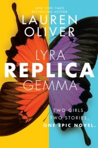 Replica by Lauren Oliver on Cover to Cover Book and Blogging blog by Kat Snark