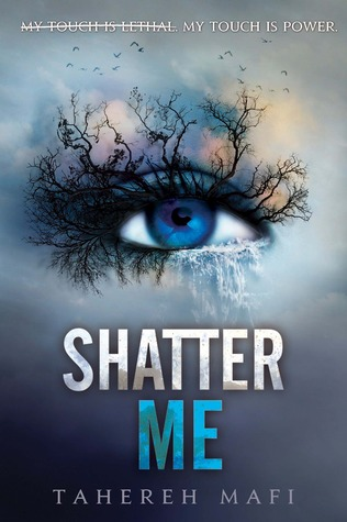 Shatter Me by Tahereh Mafi on Cover to Cover Book and Blogging Blog by Kat Snark