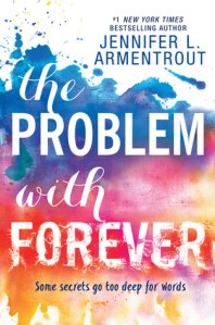 The Problem with Forever by Jennifer L. Armentrout Top Ten High School Romances on Cover to Cover Book and Blogging Blog by Kat Snark