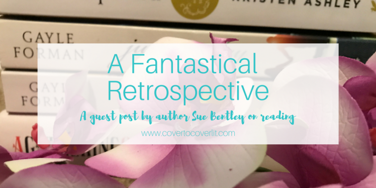 A Fantastical Retrospective Guest Post by author Sue Bentley author of We Other gripping fantasy paranormal shapeshifters fae mystery Book Reading Cover to Cover Book and Blogging Blog by Kat Snark