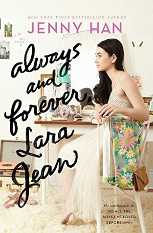 Always and Forever, Lara Jean by Jenny Han cover to Cover book blog kat snark