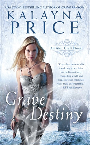 Grave Destiny by Kalayna Price Cover to Cover Book Blog Kat Snark