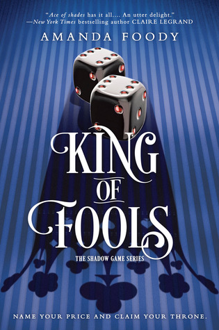 King of Fools by Amanda Foody Cover to Cover Book Blog Kat Snark