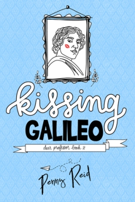 Kissing Galileo by Penny Reid Cover to Cover Book Blog Kat Snark