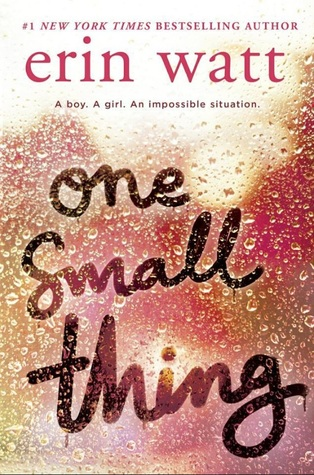 One Small Thing by Erin Watt cover to Cover book blog kat snark