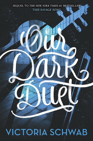 Our Dark Duet by VE Schwab Victoria cover to Cover book blog kat snark