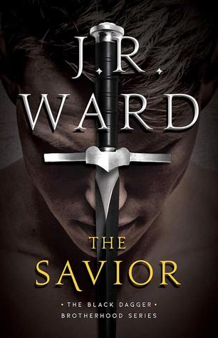 The Savior by JR Ward Cover to Cover Book Blog Kat Snark