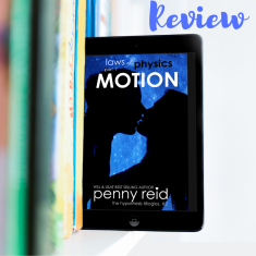 motion by penny reid ARC advanced readers copy romance new adult contemporary promotion