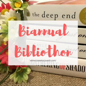 Biannual Bibliothon Readathon TBR and life updates Cover to Cover Book Blog Kat snark reviews discussions book blogger book dragon reading reader recommendations star reads review