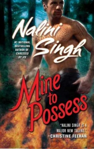 Cover to Cover Book Blog Kat Snark covertocoverlit Book Blogger Book blog reader reading Paranormal Romance Nalini Singh Paranormal Romance Review Changeling Shapeshifter Psy Fantastic book fall recommendations hate-to-love romances enemies-to-lovers forbidden-romance Nalini Singh Psy-Changeling Mine to Possess Clay Bennett Talin Human and Changeling Were-leopard leopard changeling DarkRiver Pack San Francisco Second Chance Romance