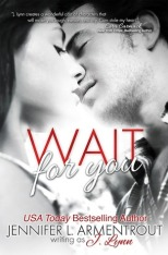 Cover to Cover Book Blog Kat Snark covertocoverlit Book Blogger Book blog reader reading Wait for You by Jennifer L. Armentrout J Lynn College Romance Rape amazing 5 stars