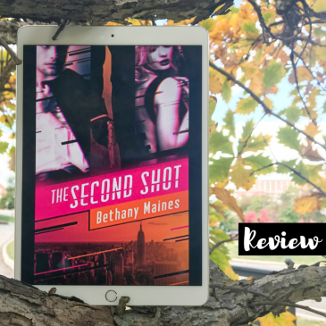 Cover to Cover Book Blog Kat Snark covertocoverlit Book Blogger Book blog reader reading The Second Shot ARC Advanced Reader Copy Advanced Review Copy The Second Shot by Bethany Maines
