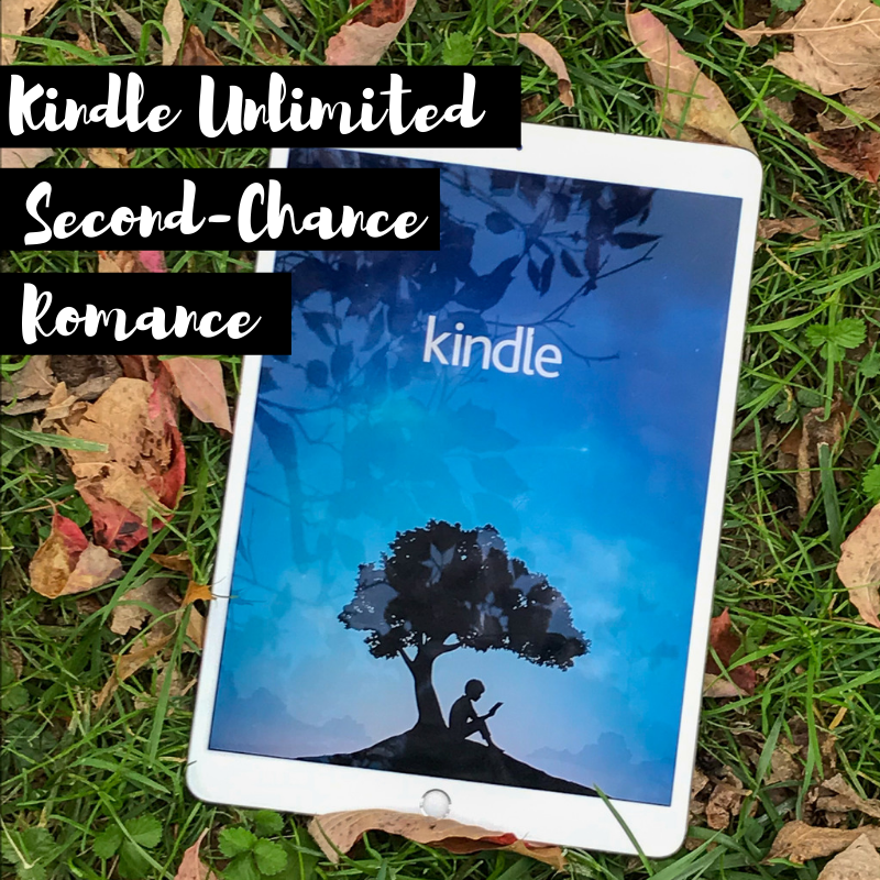 Kindle Unlimited TBR: Second-Chance Romance