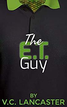 The ET Guy by VC Lancaster V.C. Lancaster V.C Lancaster Alien Sci-Fi Science Fiction Romance Recommendation Kindle Unlimited Read Cover to Cover Book Blog Kat Snark covertocoverlit Book Blogger Book blog reader reading Romance