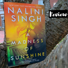 Madness of Sunshine by Nalini Singh Review Thriller Mystery